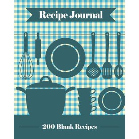 Recipe Journal : 200 Blank Recipe Templates You Can Use to Create Your Own Cookbook [8 X 10 Inches / - Blue Punch Recipes