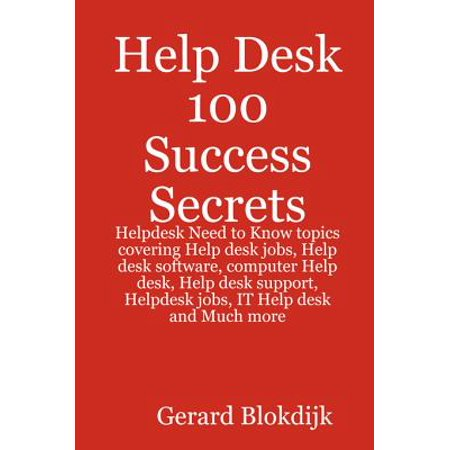 Help Desk 100 Success Secrets - Helpdesk Need to Know topics covering Help desk jobs, Help desk software, computer Help desk, Help desk support, Helpdesk jobs, IT Help desk and Much more - eBook There has never been a Help Desk manual like this. 100 Success Secrets is not about the ins and outs of the Help Desk. Instead, it answers the top 100 questions that we are asked and those we come across in forums, our consultancy and education programs. It tells you exactly how to deal with those questions, with tips that have never before been offered in print:. This book is also not about a Help Desk's best practice and standards details. Instead it introduces everything you want to know to be successful with and in a Help Desk: Advantages That Help Desk LAN Analysts, PC Technicians Can Do For Your Business, An Introduction to the Listening Processes Help Desk Program, Another Name for Desk Help Software, Applying Helpdesk Applications, Being a Helpdesk Supervisor, Benefits of Software Help Desk, Computer Call Center Help Desk Coping With the Demands of the Call Center Generation, Computer Help Desk in a Call Center Environment, Customer Service Help Desk - Pointers to Delivering World Class Customer Service, Defining Help Desk Customer Service, Delivering Solutions Through Microsoft Helpdesk Remote Assistance, Do I Need a Help Desk PC Technician?, Do I Qualify as a Call Center Help Desk Agent?, Do I Qualify as a Help Desk Administrator?, Each Level of Support Help Desk Procedures, Entry-Level Helpdesk Computer: The Answer For Small Businesses!, Frontline Defense: The Helpdesk Representative, Gain Entry to the IT World Through the Entry-Level in a Junior Level Help Desk Support Position, Get Access From Your Computer Administrator's Help Desk for Windows / Unix, Good For Us, We Have Front Desk Help, the Heroic Front Liners., Help Desk Analyst, Not Your Typical Customer Service Agent, Help Desk Computer Operations Officers Working Their Way in Securing Company Premises, Help Desk Coordinators: What They Can do for You and Your Business, Help Desk Engineer, A Career Worth Eyeing For, Help Desk Exceeding Customer Expectations, Help Desk Guides to Web Design Computer Programmers, Help Desk Jobs, Exciting Yet Challenging, Help Desk Managers Making a Difference for Their People, Help Desk PC Support to Answer Your Needs, Help Desk Receptionist: More than Just a Clerical Job, Help Desk Software Applications Tools for Excellent Customer Service, Help Desk Tech, Billing, Registrations, Retention and Telemarketing Working Together as a Team, Help Desk Technician - The Company's Main Man (or Woman), Help Desk: How to Troubleshoot With Your Client, Helpdesk: You Are a Specialist in Customer Support, Hewlett Packard Comes Out With HP Help Desk Services, Hewlett Packard Help Desk Facility, How Companies Provide Help Desk Remedies for Stressed-Out Agents, How Does a Help Desk PC Call Center Handle Angry Callers?, How to Prepare for a Career as a Computer Network Help Desk Technician, Importance of a Help Desk, IT Help Desk In-synch with Today's Technology, Let the Help Desk Support Consultant / Analyst do the Work, Need for a Help Desk Solution, PC Helpdesk: Computer Desktop Knowledge 101, PC Technician Help Desk Does Wonders, Reasons Why You Need Help Desk Applications in Your Company, Reasons Why Your Business Needs Desktop Support and Help Desk Administration, Relieving Help Desks of Help Desk Security Burdens, Relieving Stress for PC Help Desk Support Staff, Requirements to Become a Computer Help Desk Technician, Role of the Help Desk Desktop 3rd Level, Solutions for Computer IT Hardware, Technical and Accounts Services - Most Common Types of Help Desk Support, Technical Support Help Desk Troubleshooting Internet Connection Issues, Techniques on How to Handle Computer Help Desk Issues, Thanks for Help Desk Tech Support, The Basics About the Online Help Desk, The Benefits Derived From Teaching Help Desk Staff, The Benefits of Free Help Desk Support Software, The Downside of Working as a Help Desk Assistant, and much more