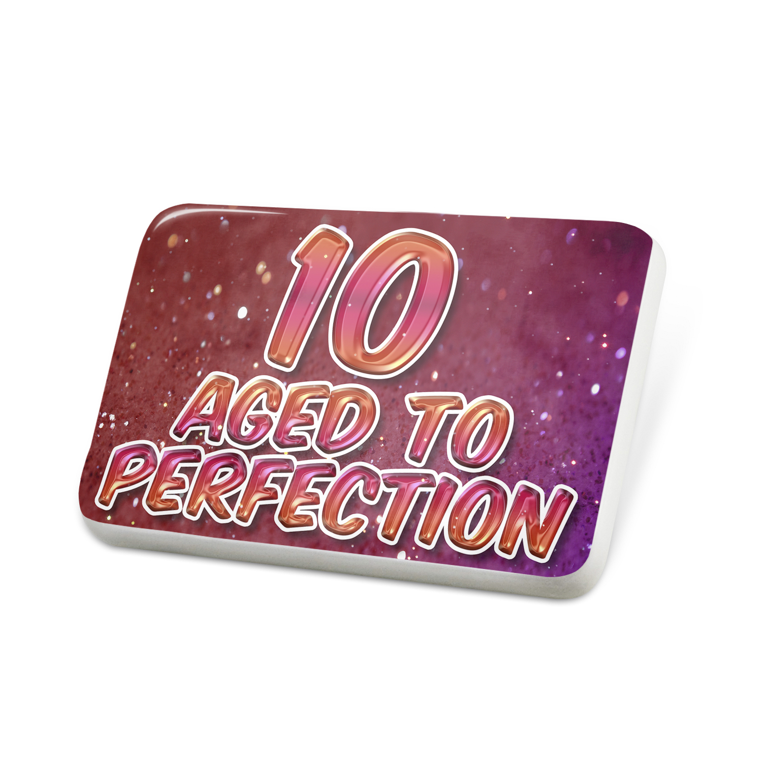 Porcelein Pin 10 Years! Aged to Perfection, Happy Birthday Lapel Badge – NEONBLOND