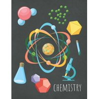 Chemistry: Graph Paper Composition Notebook For All Chemistry Lovers, Perfect For School Notes (Paperback)