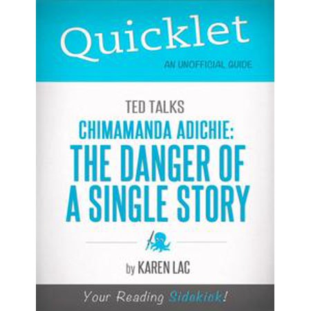 Quicklet on TED Talks: Chimamanda Adichie: The danger of a single story (CliffNotes-like Summary) - eBook (Halloween Story Summary)