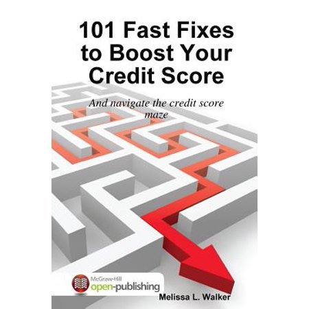 101 Fast Fixes to Boost Your Credit Score (Best Way To Boost Credit Score Fast)