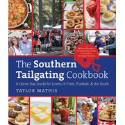 The Southern Tailgating Cookbook (Hardcover)