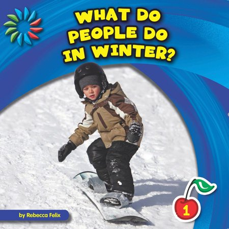What Do People Do in Winter? - eBook