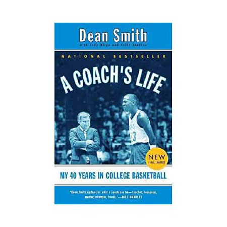 A Coachs Life: My 40 Years in College Basketball by
