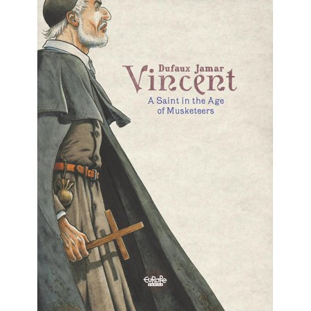 Vincent: A Saint in the Age of Musketeers - eBook