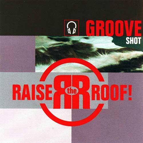 GROOVE SHOT