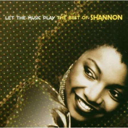 Let The Music Play: The Best Of Shannon (CD)
