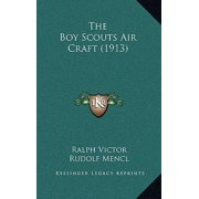 The Boy Scouts Air Craft (1913)