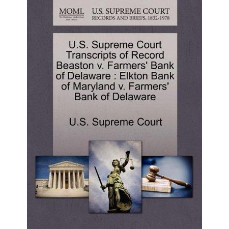 U S  Supreme Court Transcripts Of Record Beaston V  Farmers Bank Of Delaware