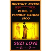 Fashion Women 1800 History Notes Book 12 - eBook