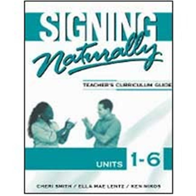 Cicso Independent B1123 Signing Naturally Units 1-6 Teacher Curriculum