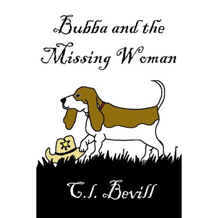 Bubba and the Missing Woman - eBook - Bubba The Hut