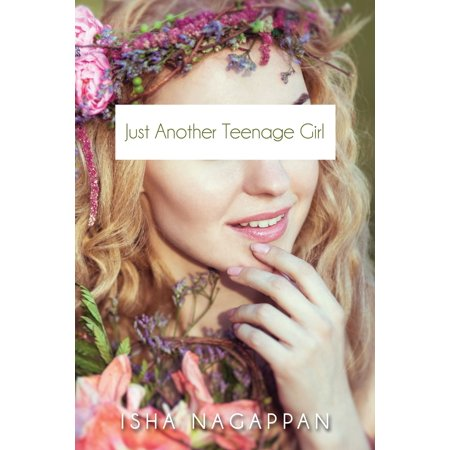 Just Another Teenage Girl - eBook
