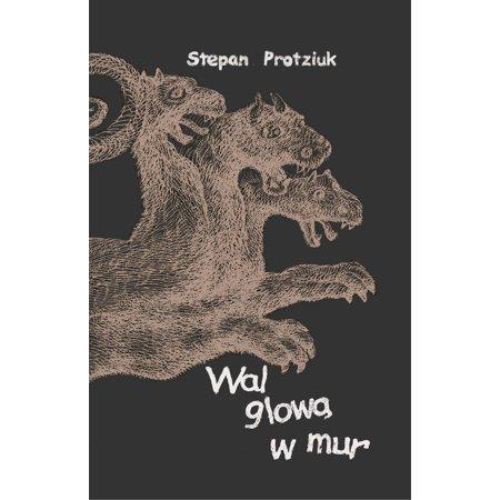Bang Your Head Against a Brick Wall (Polish E-book) -