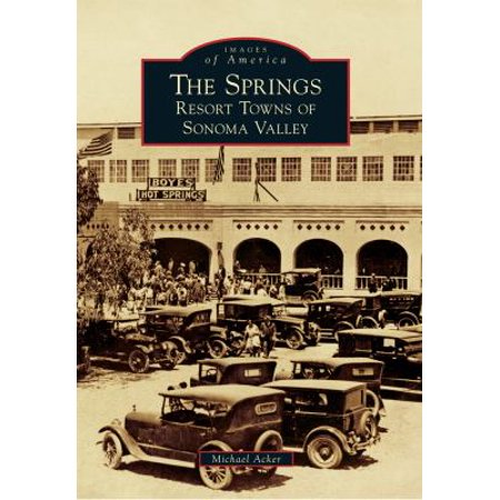 The Springs  Resort Towns Of Sonoma Valley