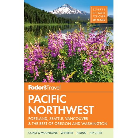 Fodor's Pacific Northwest : Portland, Seattle, Vancouver & the Best of Oregon and Washington](Costume Stores Portland Oregon)