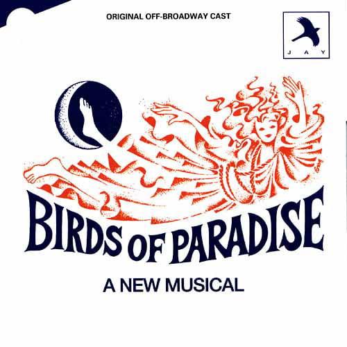 Broadway Cast - Birds of Paradise [CD]