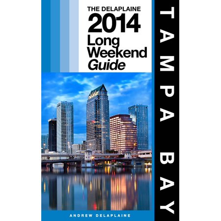 Tampa Bay Area Map - Delaplaine's 2014 Long Weekend Guide to Tampa Bay - eBook