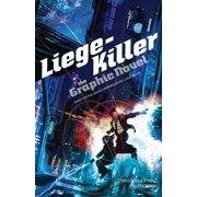 Liege-Killer: The Graphic Novel - eBook
