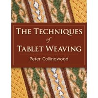 The Techniques of Tablet Weaving (Paperback)