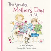 The Greatest Mother's Day of All (Hardcover)