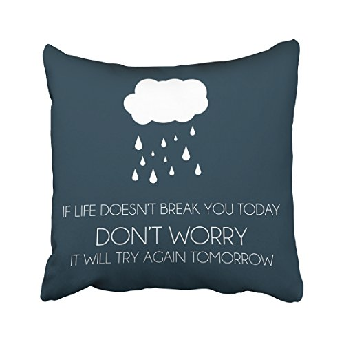 Winhome If Life Does Not Break You Today Quotes Pillow Cover With