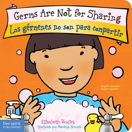 Germs Are Not for Sharing / Los Gérmenes No Son Para Compartir (Board Book)