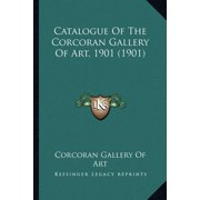 Catalogue of the Corcoran Gallery of Art, 1901 (1901)