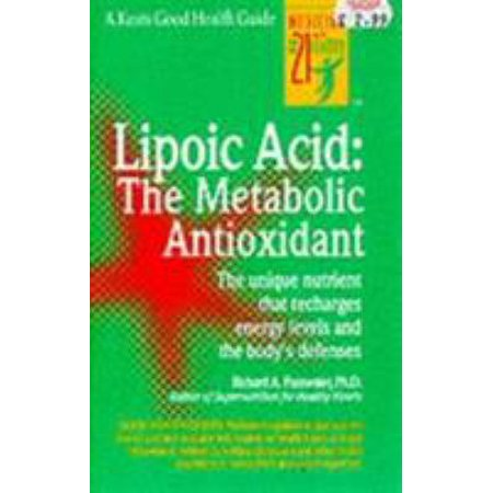 Lipoic Acid: The Metabolic Antioxidant