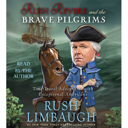 Rush Revere and the Brave Pilgrims : Time-Travel Adventures with Exceptional
