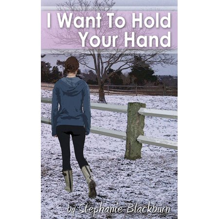 I Want To Hold Your Hand - eBook