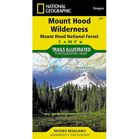 National geographic: trails illustrated topographic maps: mount hood wilderness [mount hood national: - Wilderness Trail Map