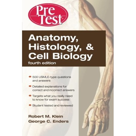 Anatomy Histology & Cell Biology PreTest Self-Assessment & Review ...