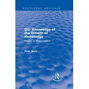 Our Knowledge of the Growth of Knowledge (Routledge Revivals) - eBook