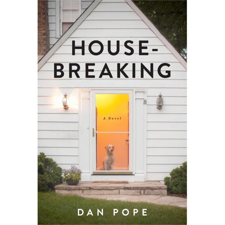 Housebreaking : A Novel
