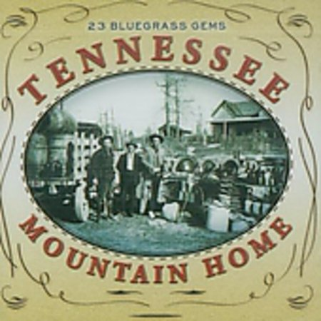 Tennessee Mountain Home: 23 Bluegrass Gems (CD)