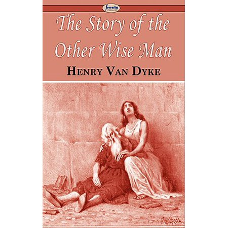 The Story of the Other Wise - A Gift Of The Wise Man