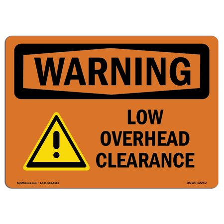 OSHA WARNING Sign - Low Overhead Clearance With Symbol | Choose from: Aluminum, Rigid Plastic or Vinyl Label Decal | Protect Your Business, Construction Site, Warehouse & Shop Area |  Made in the USA (Low Price Shopping Sites)