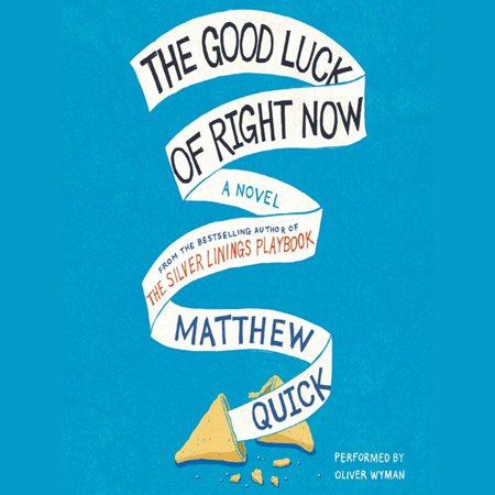 The Good Luck of Right Now - Audiobook