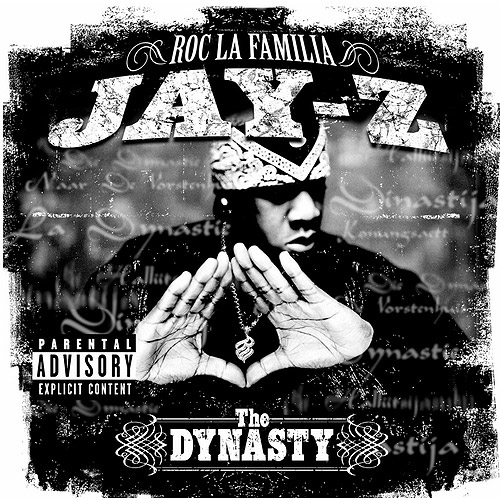 The Dynasty Roc La Familia (Explicit)