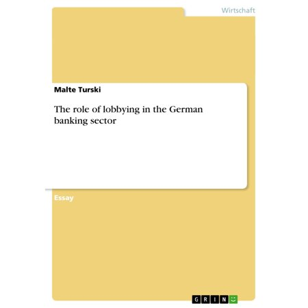 The role of lobbying in the German banking sector -