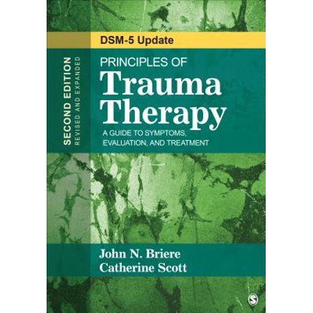 Principles of Trauma Therapy : A Guide to Symptoms, Evaluation, and Treatment ( Dsm-5 Update) (Principles Of Appliance Therapy)