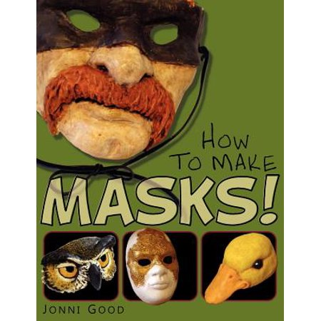 How to Make Masks! Easy New Way to Make a Mask for Masquerade, Halloween and Dress-Up Fun, with Just Two Layers of Fast-Setting Paper Mache - Fun And Easy Halloween Crafts