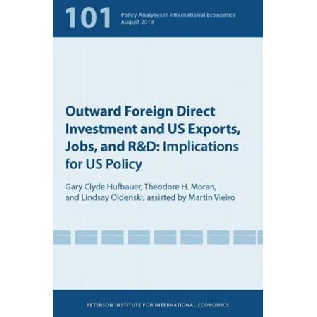 Outward Foreign Direct Investment and US Exports, Jobs, and R&D - (Us Certificate Of Origin For Exports To Israel)