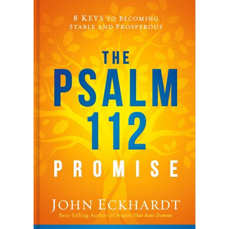 The Psalm 112 Promise : 8 Keys to Becoming Stable and Prosperous - Psalm 150 6