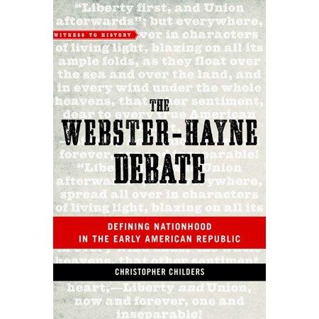 The Webster-Hayne Debate - eBook