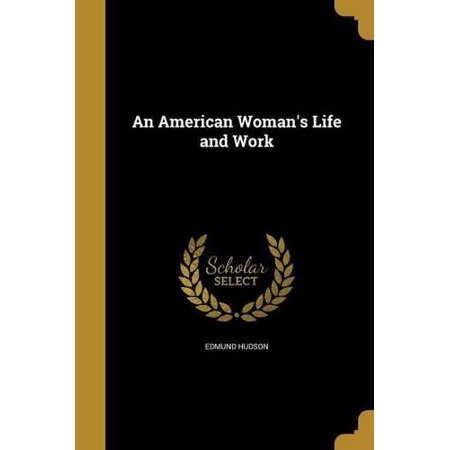 An American Woman's Life and Work - image 1 of 1