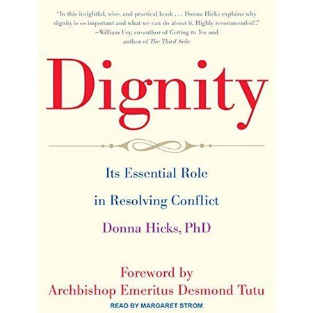 Dignity: Its Essential Role in Resolving Conflict - image 1 de 1