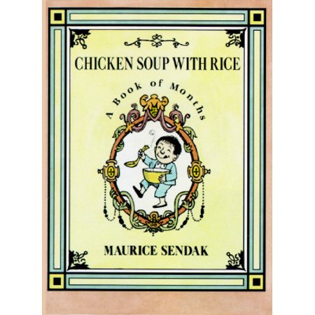 Chicken Soup with Rice: A Book of Months (French Word For Soup Of The Day)